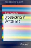 Cybersecurity in Switzerland (eBook, PDF)
