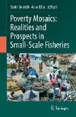 Poverty Mosaics: Realities and Prospects in Small-Scale Fisheries (eBook, PDF)