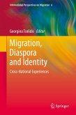Migration, Diaspora and Identity (eBook, PDF)