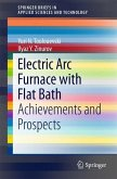 Electric Arc Furnace with Flat Bath (eBook, PDF)