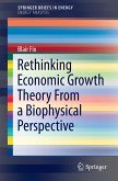 Rethinking Economic Growth Theory From a Biophysical Perspective (eBook, PDF)