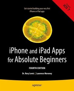 iPhone and iPad Apps for Absolute Beginners (eBook, PDF) - Lewis, Rory; Moroney, Laurence