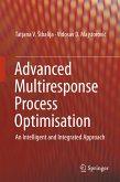 Advanced Multiresponse Process Optimisation (eBook, PDF)