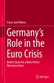 Germany's Role in the Euro Crisis (eBook, PDF)
