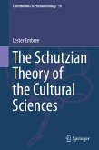 The Schutzian Theory of the Cultural Sciences (eBook, PDF)