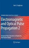 Electromagnetic and Optical Pulse Propagation 2 (eBook, PDF)