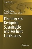 Planning and Designing Sustainable and Resilient Landscapes (eBook, PDF)