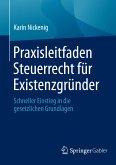 Praxisleitfaden Steuerrecht für Existenzgründer (eBook, PDF)