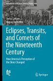 Eclipses, Transits, and Comets of the Nineteenth Century (eBook, PDF)