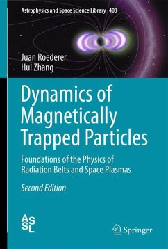 Dynamics of Magnetically Trapped Particles (eBook, PDF) - Roederer, Juan G.; Zhang, Hui