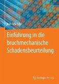 Einführung in die bruchmechanische Schadensbeurteilung (eBook, PDF)