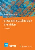Anwendungstechnologie Aluminium (eBook, PDF)