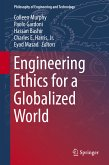 Engineering Ethics for a Globalized World (eBook, PDF)