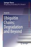 Ubiquitin Chains: Degradation and Beyond (eBook, PDF)