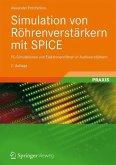 Simulation von Röhrenverstärkern mit SPICE (eBook, PDF)