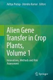 Alien Gene Transfer in Crop Plants, Volume 1 (eBook, PDF)