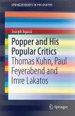 Popper and His Popular Critics (eBook, PDF)