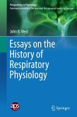 Essays on the History of Respiratory Physiology (eBook, PDF)