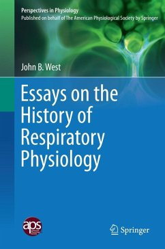Essays on the History of Respiratory Physiology (eBook, PDF) - West, John B.