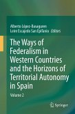 The Ways of Federalism in Western Countries and the Horizons of Territorial Autonomy in Spain (eBook, PDF)