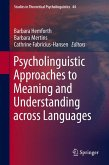 Psycholinguistic Approaches to Meaning and Understanding across Languages (eBook, PDF)