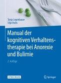Manual der kognitiven Verhaltenstherapie bei Anorexie und Bulimie (eBook, PDF)
