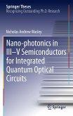 Nano-photonics in III-V Semiconductors for Integrated Quantum Optical Circuits (eBook, PDF)