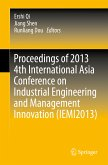 Proceedings of 2013 4th International Asia Conference on Industrial Engineering and Management Innovation (IEMI2013) (eBook, PDF)