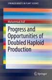 Progress and Opportunities of Doubled Haploid Production (eBook, PDF)