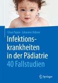 Infektionskrankheiten in der Pädiatrie - 40 Fallstudien (eBook, PDF)
