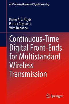Continuous-Time Digital Front-Ends for Multistandard Wireless Transmission (eBook, PDF) - Nuyts, Pieter A. J.; Reynaert, Patrick; Dehaene, Wim