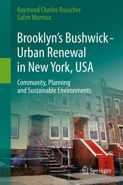 Brooklyn's Bushwick - Urban Renewal in New York, USA (eBook, PDF)