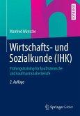 Wirtschafts- und Sozialkunde (IHK) (eBook, PDF)