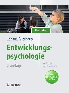 Entwicklungspsychologie des Kindes- und Jugendalters für Bachelor (eBook, PDF) - Lohaus, Arnold; Vierhaus, Marc