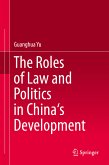 The Roles of Law and Politics in China's Development (eBook, PDF)