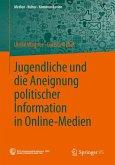 Jugendliche und die Aneignung politischer Information in Online-Medien (eBook, PDF)