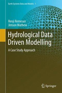Hydrological Data Driven Modelling (eBook, PDF) - Remesan, Renji; Mathew, Jimson