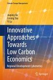 Innovative Approaches Towards Low Carbon Economics (eBook, PDF)