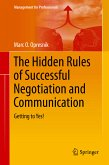 The Hidden Rules of Successful Negotiation and Communication (eBook, PDF)