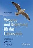Vorsorge und Begleitung für das Lebensende (eBook, PDF)