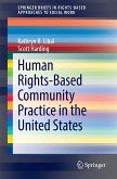 Human Rights-Based Community Practice in the United States (eBook, PDF)