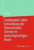 Zweihundert Jahre Entwicklung der Theoretischen Chemie im deutschsprachigen Raum (eBook, PDF)