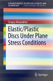 Elastic/Plastic Discs Under Plane Stress Conditions (eBook, PDF)