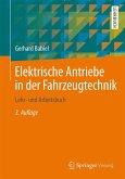 Elektrische Antriebe in der Fahrzeugtechnik (eBook, PDF)