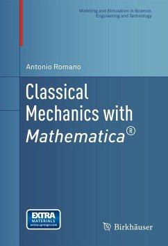 Classical Mechanics with Mathematica® (eBook, PDF) - Romano, Antonio