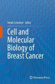 Cell and Molecular Biology of Breast Cancer (eBook, PDF)