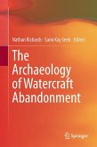 The Archaeology of Watercraft Abandonment (eBook, PDF)