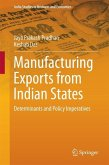 Manufacturing Exports from Indian States (eBook, PDF)