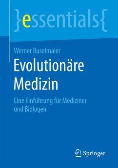 Evolutionäre Medizin (eBook, PDF) - Buselmaier, Werner