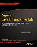 Beginning Java 8 Fundamentals (eBook, PDF)